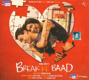 BREAK KE BAAD CD