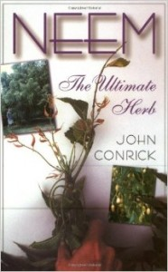 NEEM - THE ULTIMATE HERB